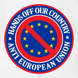 Hands Off Our Country - Anti EU Shirts - Organic Short-sleeved Baby Bodysuit