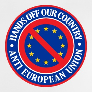 Hands Off Our Country - Anti EU Shirts - Baby T-Shirt