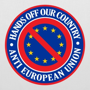 Hands Off Our Country - Anti EU Bags  - Tote Bag