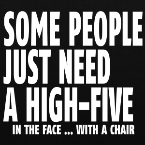 some people need a high five in the face I Bags  - Tote Bag