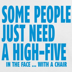 some people need a high five in the face I T-Shirts - Women's Ringer T-Shirt