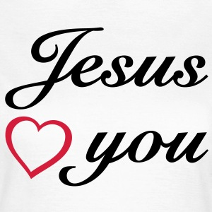 Jesus loves you. God is love. I T-Shirts - Women's T-Shirt