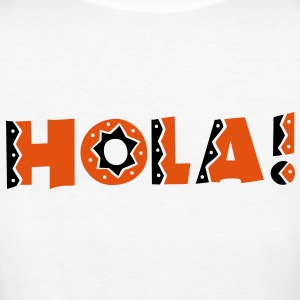 HOLA! simple Mexican Mexico  greeting hello T-Shirts - Women's Organic T-shirt