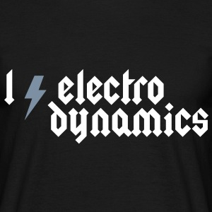 I love Electrodynamics - Heavy Metal Style T-Shirts - Men's T-Shirt