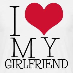 I LOVE MY GIRLFRIEND / BOYFRIEND - Männer T-Shirt