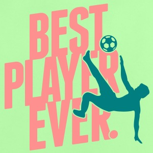 Best player ever - soccer Shirts - Baby T-Shirt