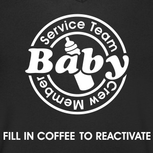 Service Team Baby. Fill in Coffee to reactivate.  T-Shirts - Men's V-Neck T-Shirt