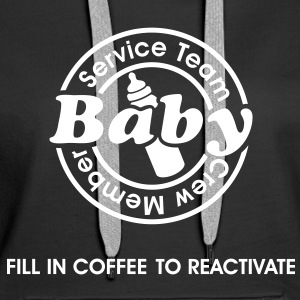 Service Team Baby. Fill in Coffee to reactivate.  Sweatshirts - Dame Premium hættetrøje