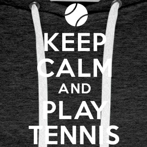 keep calm play tennis Sweat-shirts - Sweat-shirt à capuche Premium pour hommes