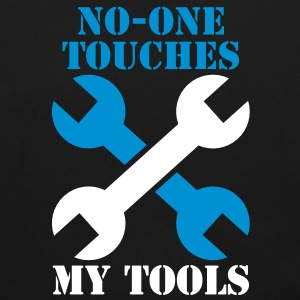 NO-ONE Touches my tools Bags  - Shoulder Bag
