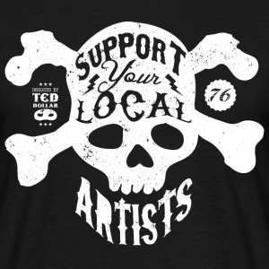 Support Your Local Artists Tee shirts - T-shirt Homme