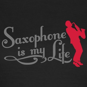 saxophone is my life T-skjorter - T-skjorte for kvinner