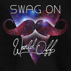 world off swag on Tee shirts - T-shirt Enfant