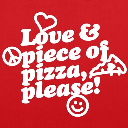 Love & piece of pizza, please