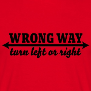 Wrong way Tee shirts - T-shirt Homme