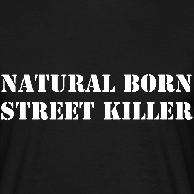 T-Shirt NATURAL BORN...