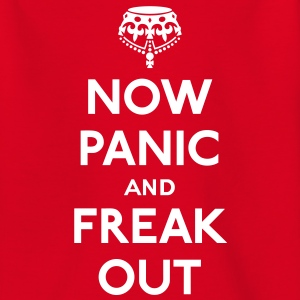 Now panic and freak out T-Shirts - Teenager T-Shirt