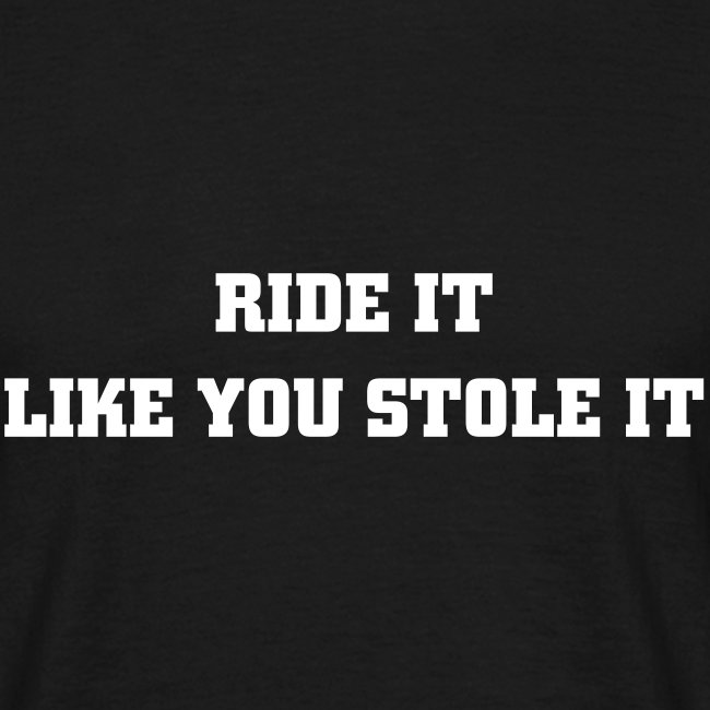 T-Shirt RIDE IT...