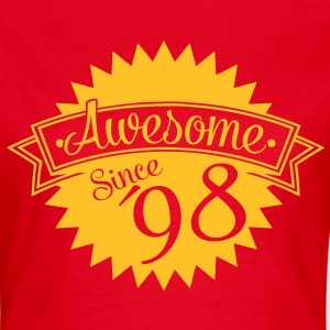 awesome since 98 T-Shirts - Frauen T-Shirt