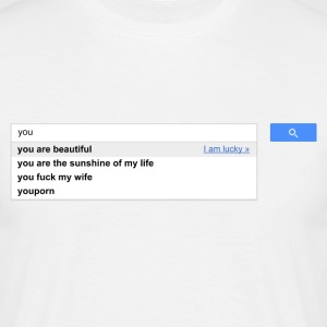 you autocomplete me - T-shirt Homme