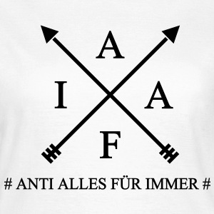 Anti Alles Shirt girl - Frauen T-Shirt