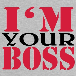 I'm your Boss Shirts - Baby T-Shirt