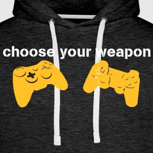 choose your weapon Hoodies & Sweatshirts - Men's Premium Hoodie