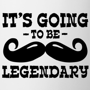 it's going to be legendary / moustache Bottles & Mugs - Mug