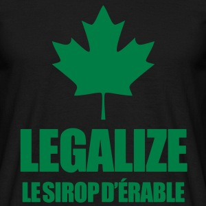 Legalize le sirop d'érable ! T-Shirts - Men's T-Shirt