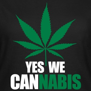 Yes we cannnabis T-Shirts - Women's T-Shirt