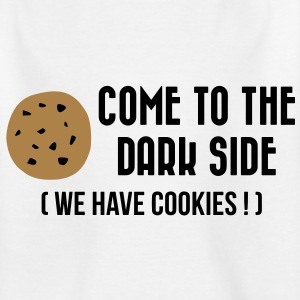 Come to the Dark Side (We have cookies !) Shirts - Kids' T-Shirt