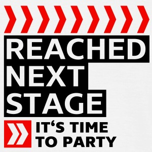 Reached next stage - Party - Birthday T-Shirts - Men's T-Shirt