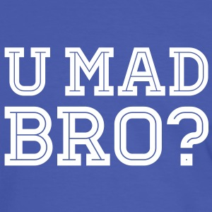 Like a cool you mad geek story bro typography Magliette - Maglietta Contrast da uomo