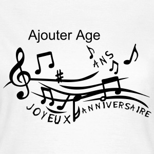 age ajouter ans partition musicale anniv Tee shirts - T-shirt Femme