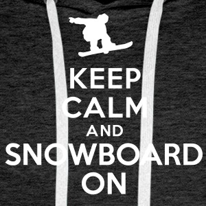 Keep calm and snowboard on Sweat-shirts - Sweat-shirt à capuche Premium pour hommes