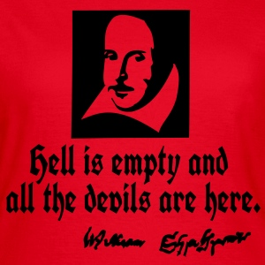 hell is empty Shakespeare quotes T-Shirts - Women's T-Shirt