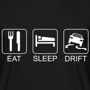 Eat Sleep Drift T-Shirts - Männer T-Shirt