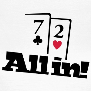 Poker All in T-Shirt T-Shirts - Frauen T-Shirt