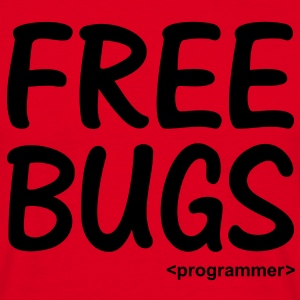 Free Bugs instead of Free Hugs Programmer T-Shirts - Men's T-Shirt