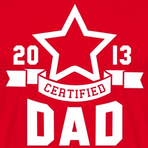 CERTIFIED DAD 2013 STAR Daddy T-Shirt WR - Mannen T-shirt