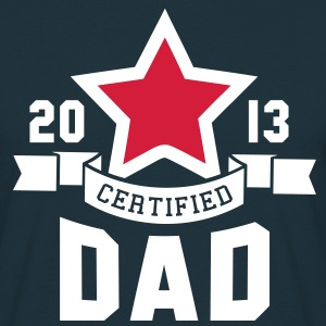CERTIFIED DAD 2013 STAR Daddy 2C T-Shirt WR - Men's T-Shirt