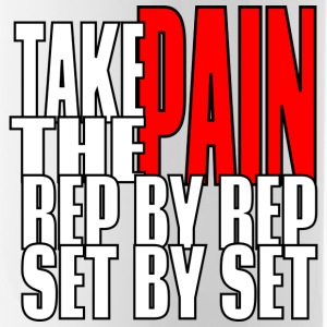 Take The Pain Rep By Rep Set By Set Flaschen & Tassen - Trinkflasche