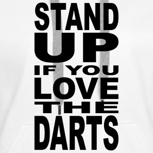 stand up if you love the darts Pullover & Hoodies - Frauen Premium Hoodie