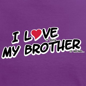 I LOVE it when MY BROTHER is wrong T-shirts - Vrouwen contrastshirt