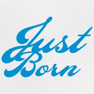 just born Shirts - Baby T-Shirt