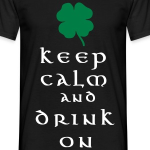 keep calm and drink on T-shirts - Mannen T-shirt