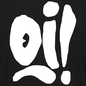 Oi! T-Shirts - Men's T-Shirt
