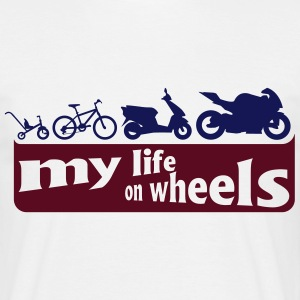 my life on wheels - Motorrad Tee shirts - T-shirt Homme