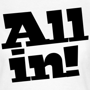 All in Poker T-Shirt T-Shirts - Frauen T-Shirt