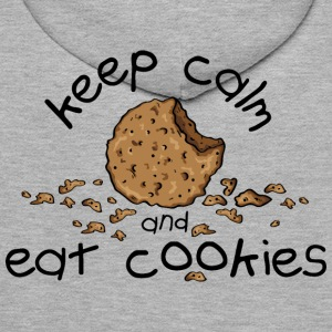 Keep calm and eat cookies Sudadera - Sudadera con capucha premium para hombre